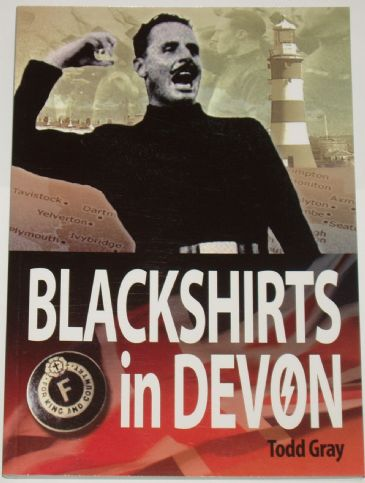 Blackshirts in Devon by Todd Gray